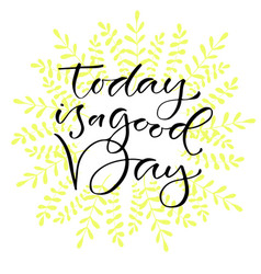 today is a good day handwritten positive quote to vector image vector image