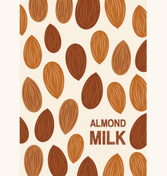 Almond nut background seeds of the tree vector