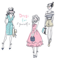 Dress for yourself fashion girls casual look vector