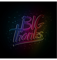 Big thanks hand drawn calligraphy vector