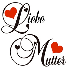 Liebe mutter - mothers day vector