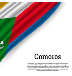 waving flag of comoros vector image