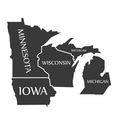 Minnesota - iowa - wisconsin - michigan map vector