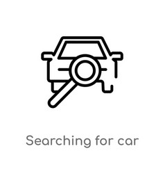 outline searching for car icon isolated black vector image