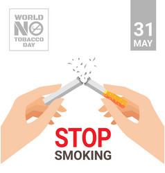 world no tobacco day for stop smoking concept vector image