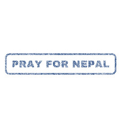 pray for nepal textile stamp vector image vector image