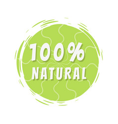 100 natural inscription on green painted spot vector