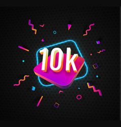 10k followers celebration in social media vector
