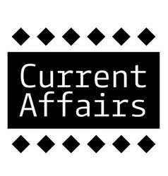 Current affairs stamp on white background vector