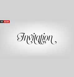 Invitation english typography on grey background vector