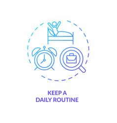 Keep a daily routine concept icon vector