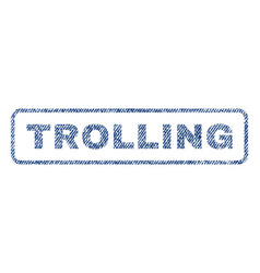 Trolling textile stamp vector