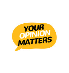 Your opinion matters feedback survey banner voice vector