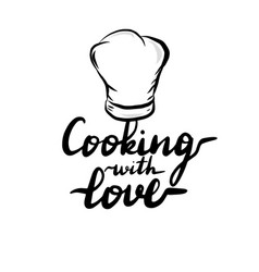 lettering inscription cooking with love vector image