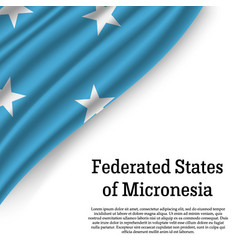 Waving flag of federated states of micronesia vector