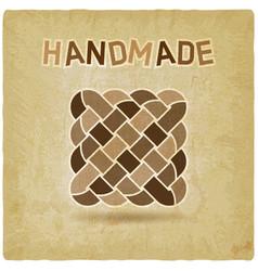 Fabric weave handmade symbol vintage background vector