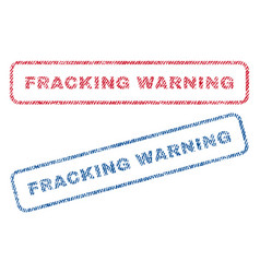 Fracking warning textile stamps vector