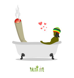 rasta life rastaman and joint or spliff in bath vector image