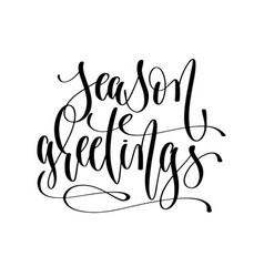 season greetings - hand lettering inscription text vector image