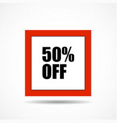 50 percent off sale label symbol in square shape vector image