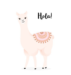 Cute cartoon llama with decoration hola lama vector