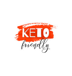 Keto friendly lettering on hand paint red vector