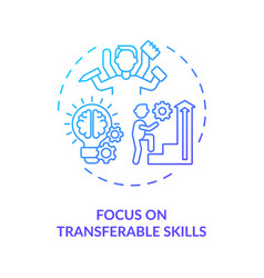 Focus on transferable skills concept icon vector