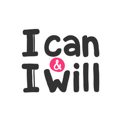 I can and i will sticker for social media content vector