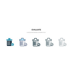 Evaluate icon in different style two colored and vector