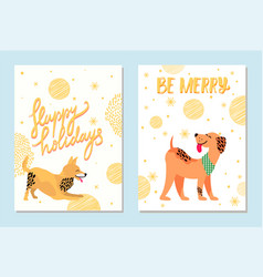 happy holidays and be merry postcards with dogs vector image