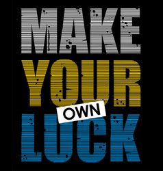 Make your own luck vector