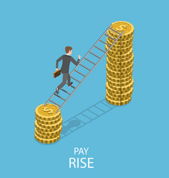 Pay rise flat isometric concept vector