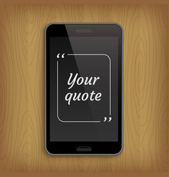 realistic phone with square quote text bubble vector image vector image