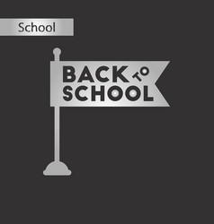 Black and white style icon back to school flag vector