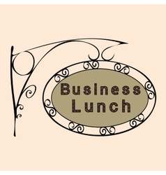 business lunch retro vintage street sign vector image