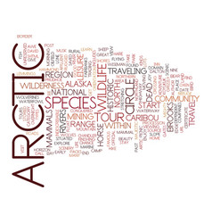 artic tours text background word cloud concept vector image vector image