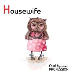 Alphabet professions Owl Letter H - Housewife vector image