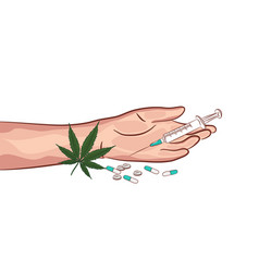 Hands drugs weed pills illegal marijuana narcotics vector