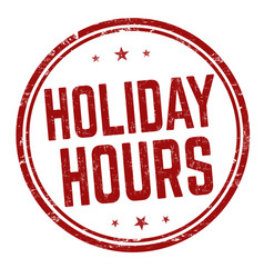 Holiday hours sign or stamp vector