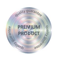 Premium product round hologram sticker vector