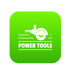 power tool metal icon green vector image