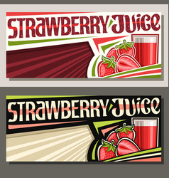 banners for strawberry juice vector image