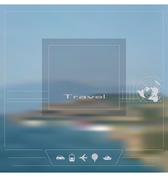 Blurred background Theme of travel vector image