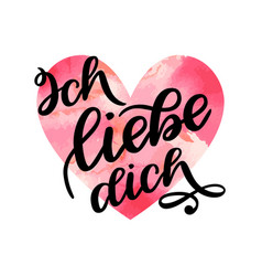 handwritten text in german ich liebe dich love vector image