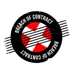 Breach Of Contract rubber stamp vector