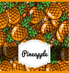 delicious pineapple fresh fruit label pattern vector image