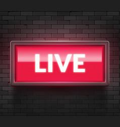 Live light broadcast sign tv radio studio vector