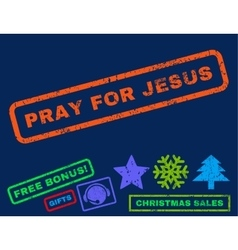 Pray For Jesus Rubber Stamp vector