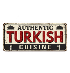 Authentic turkish cuisine vintage rusty metal sign vector