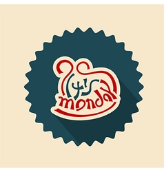 its monday text lettering vector image